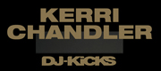 Kerri Chandler DJ-Kicks