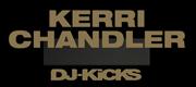Kerri Chandler DJ-Kicks