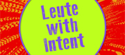 Leute with Intent